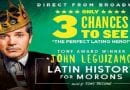 "John Leguizamo's "" Latin History for Morons"" set to open at the National Theatre next month"